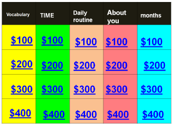 jeopardy con cl 4 vocabulary- months- daily routine- time- about you.ppsx