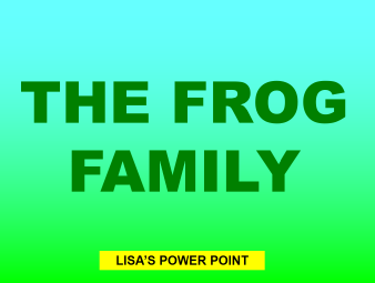 the frog family 151016.ppsx