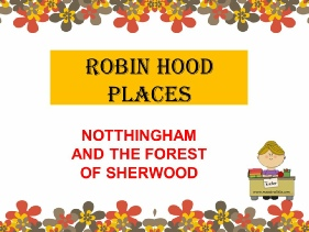 ROBIN HOOD PLACES BY ME.ppsx