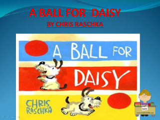 A BALL FOR  DAISY.ppsx